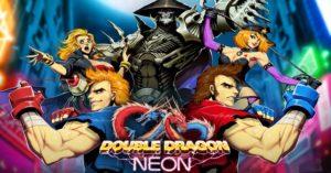 חובה לשחק: Double Dragon Neon