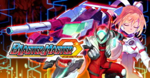 Read more about the article חובה לשחק: Blaster Master Zero I & II